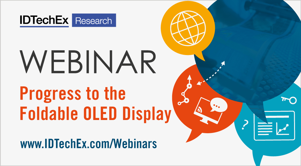 WEBINAR: Progress to the Foldable OLED Display